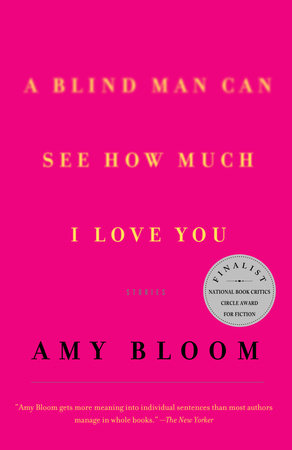 A Blind Man Can See How Much I Love You by
