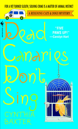 Dead Canaries Don't Sing by Cynthia Baxter