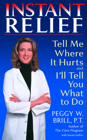 Instant Relief by Susan Suffes and Peggy Brill