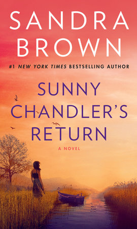Sunny Chandler's Return by