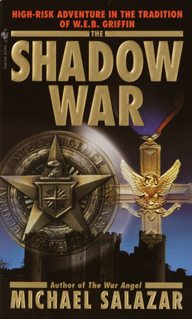 The Shadow War by Michael Salazar