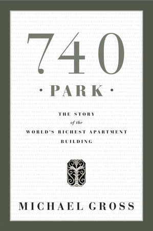 740 Park by Michael Gross