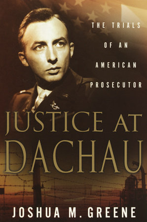 Justice at Dachau by