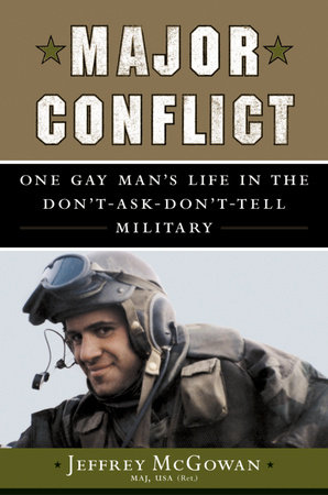 Major Conflict by Jeffrey McGowan, Maj USA (ret.)