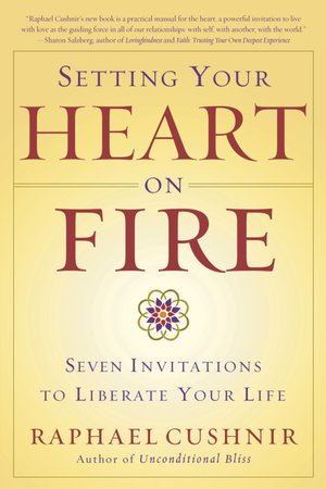 Setting Your Heart on Fire