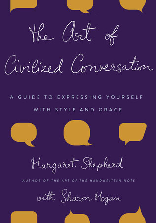 The Art of Civilized Conversation by