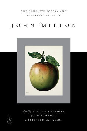 The Complete Poetry and Essential Prose of John Milton by