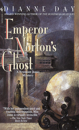 Emperor Norton's Ghost by Dianne Day