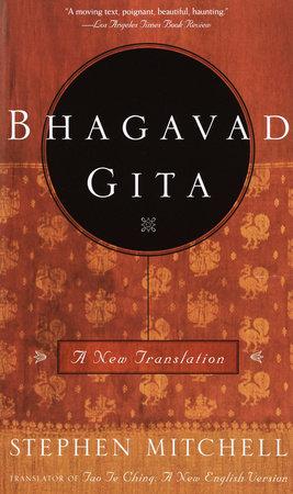 Bhagavad Gita by Stephen Mitchell