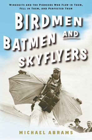 Birdmen, Batmen, and Skyflyers