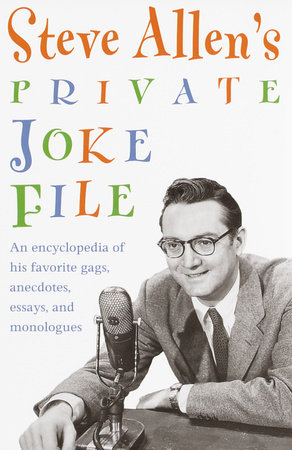 Steve Allen's Private Joke File by Steve Allen
