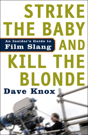 Strike the Baby and Kill the Blonde by