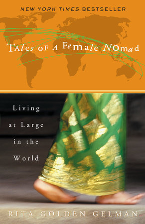 Tales of a Female Nomad by