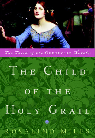 The Child of the Holy Grail by