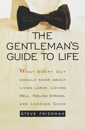The Gentleman's Guide to Life by