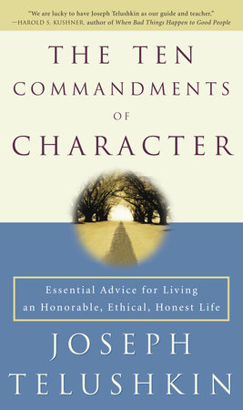 The Ten Commandments of Character by
