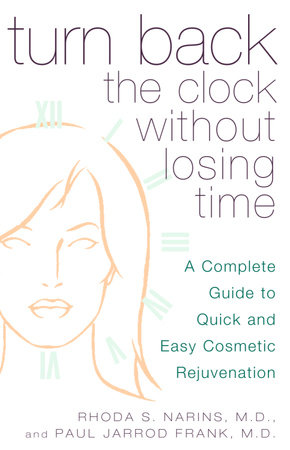 Turn Back the Clock Without Losing Time by Rhoda Narins and Paul Frank