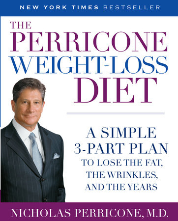 The Perricone Weight-Loss Diet by Nicholas Perricone, M.D.