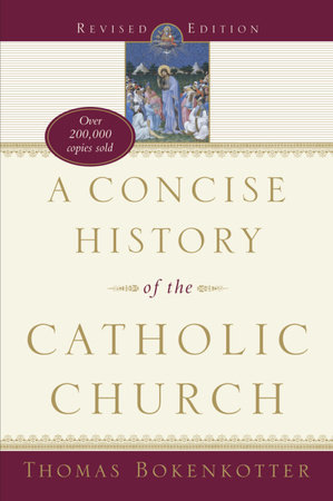 A Concise History of the Catholic Church by