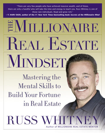 The Millionaire Real Estate Mindset