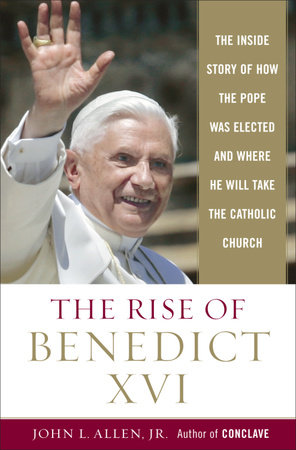 The Rise of Benedict XVI by