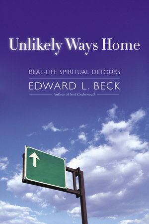 Unlikely Ways Home by