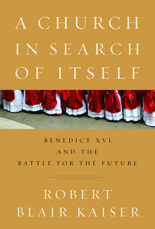 A Church in Search of Itself by Robert Blair Kaiser