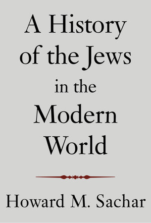A History of the Jews in the Modern World by