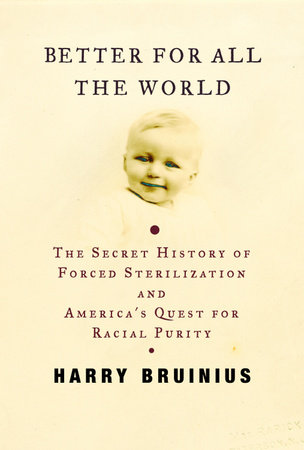 Better for All the World by Harry Bruinius