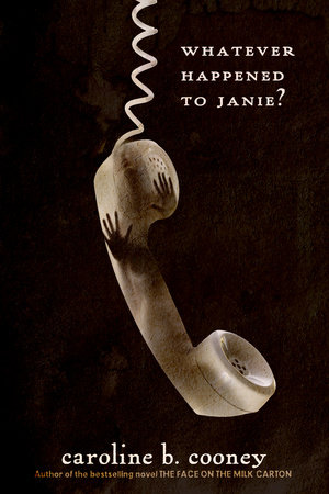 Whatever Happened to Janie? by