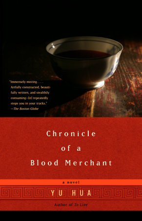 Chronicle of a Blood Merchant by Yu Hua