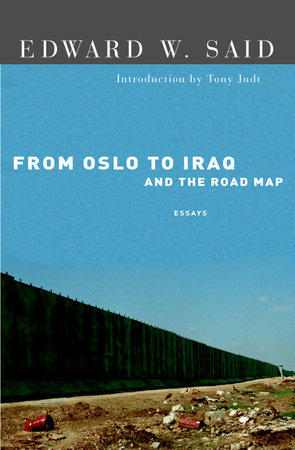 From Oslo to Iraq and the Road Map