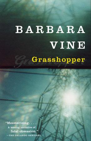 Grasshopper by Barbara Vine