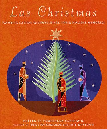 Las Christmas by Joie Davidow and Esmeralda Santiago