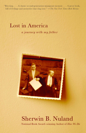 Lost in America by Sherwin B. Nuland