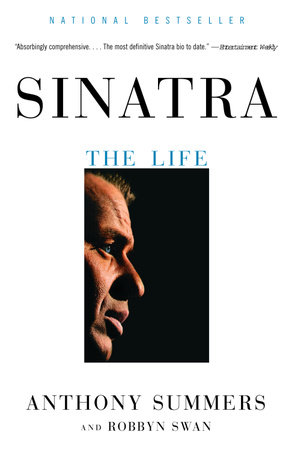 Sinatra by Anthony Summers and Robbyn Swan