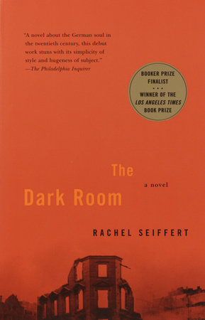 The Dark Room by Rachel Seiffert
