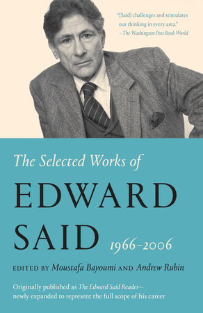 The Edward Said Reader by Edward W. Said
