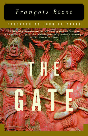 The Gate by Francois Bizot