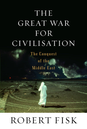 The Great War for Civilisation by