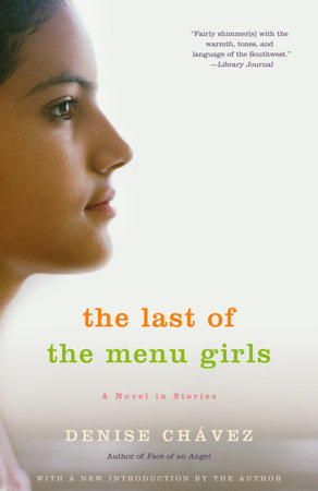 The Last of the Menu Girls by Denise Chávez