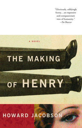 The Making of Henry by