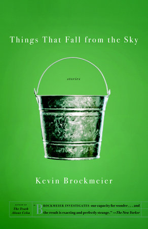 Things That Fall from the Sky by Kevin Brockmeier