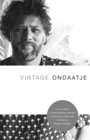 Vintage Ondaatje by