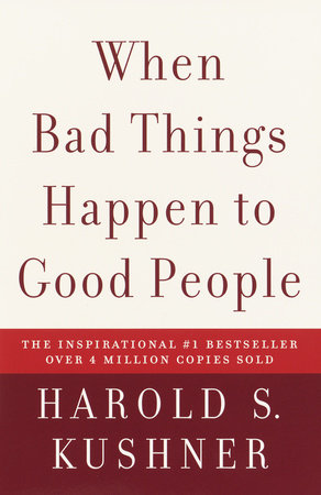 When Bad Things Happen to Good People by