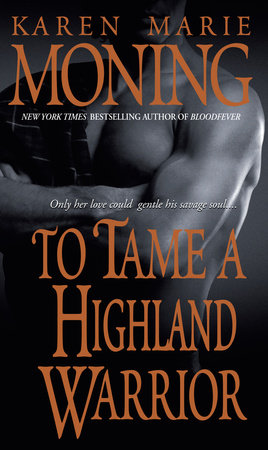 To Tame a Highland Warrior by