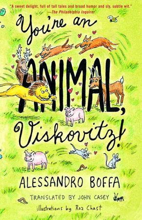 You're an Animal, Viskovitz by