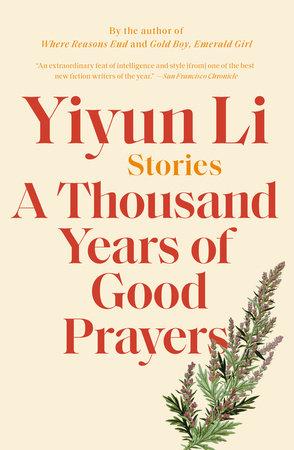 A Thousand Years of Good Prayers by Yiyun Li