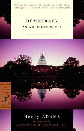 Democracy by Henry Adams