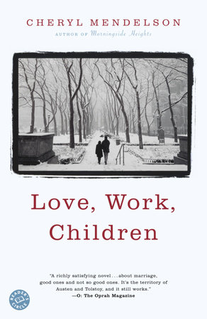 Love, Work, Children by